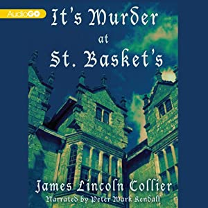 It's Murder at St. Basket's | [James Lincoln Collier]