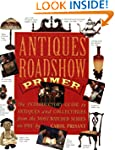 Antiques Roadshow Primer: The Introdu...