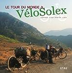Le tour du monde � V�loSolex : 14 moi...