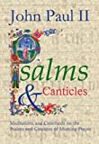 Psalms & Canticles: Meditations and Catechesis on the Psalms and Canticles of Morning Prayer