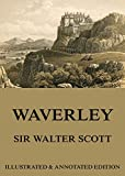 Image of Waverley: Extended Annotated & Illustrated Edition