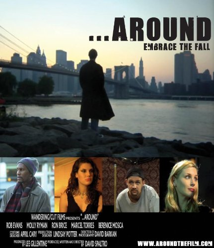 ...Around, David Spaltro, director