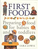 The Baby and Toddler Cookbook and Meal Planner Sara Lewis