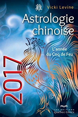 astrologie-chinoise-lannee-du-coq-de-feu
