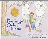 Feelings Only I Know [Hardcover]