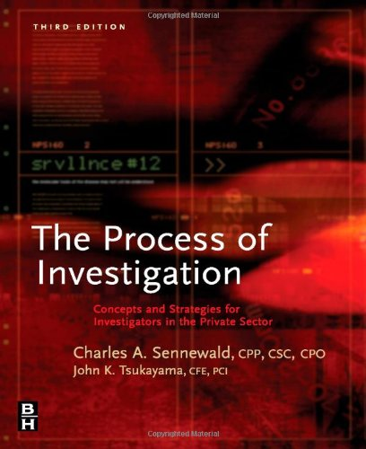 Process of Investigation, Third Edition: Concepts and...