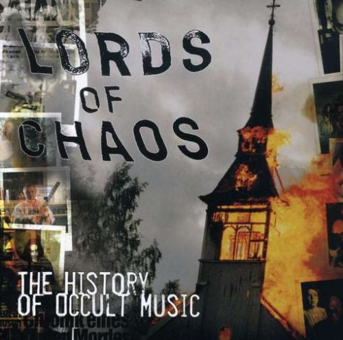 Occult Music History Chaos Lords