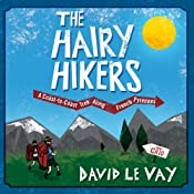 The Hairy Hikers: A Coast-to-Coast Trek Along the French Pyrenees | [David Le Vay]