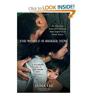 The World Is Bigger Now - Euna Lee