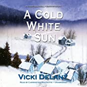 A Cold White Sun: A Constable Molly Smith Mystery, Book 6 | Vicki Delany