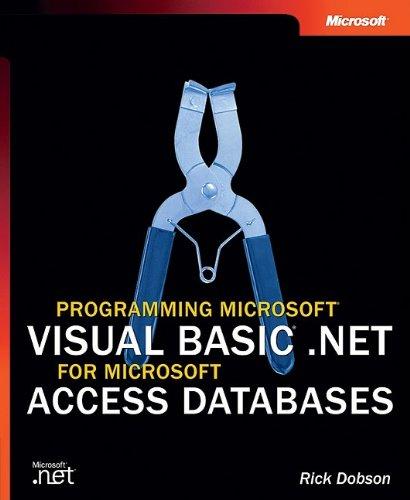 Programming Microsoft Visual Basic NET for Microsoft Access Databases Pro Developer