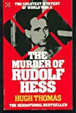 The Murder of Rudolf Hess (0340252391) by Thomas, Hugh