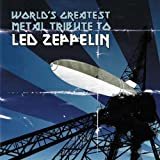echange, troc Various Artists - World's Greatest Metal Trib to Led Zeppelin