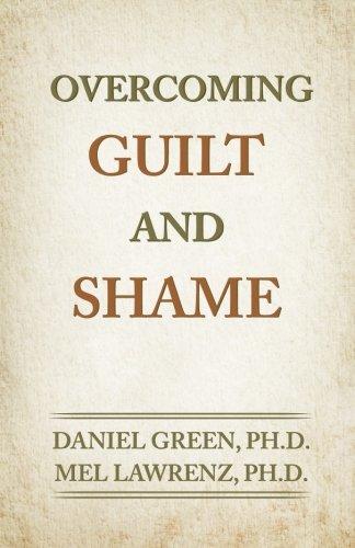Overcoming Guilt and Shame