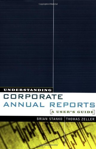 a guide to understanding annual reports Users of financial reports if you are receiving a copy of an annual report and you do not wish to continue receiving it understanding financial reports.