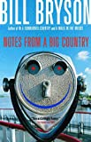 Notes from a Big Country (0385658591) by Bryson, Bill