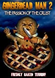 The Gingerdead Man II: The Passion of the Crust