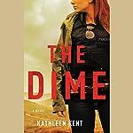 The Dime | Kathleen Kent