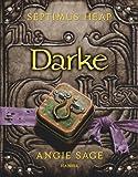 Septimus Heap - Darke Angie Sage