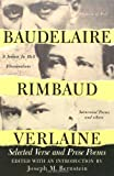 Baudelaire Rimbaud Verlaine: Selected Verse and Prose Poems (0806501960) by Charles-Pierre Baudelaire