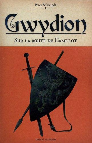 Gwydion n° 1 Sur la route de Camelot