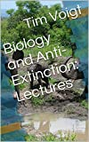 img - for Biology and Anti-Extinction: Lectures book / textbook / text book