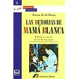Las memorias de Mamá Blanca (Clásicos Populares)