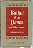 img - for Ballad of the bones,: And other poems book / textbook / text book