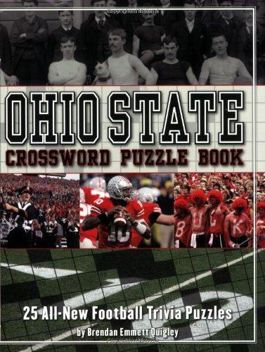 Ohio State Crossword Puzzle Book: 25 All-New Football Trivia Puzzles (Crossword Puzzle Books (Cider Mill))