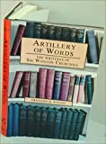 Artillery of Words: The Writings of Sir Winston Churchill (0850522986) by Woods, Frederick