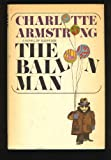 The Balloon Man (Fawcett Books #T1255) (0002320533) by Armstrong, Charlotte