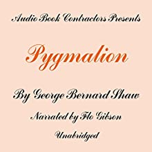 Pygmalion Audiobook by George Bernard Shaw Narrated by Flo Gibson
