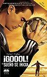 ¡Gool!: El sueno se inicia... (Spanish Edition)
