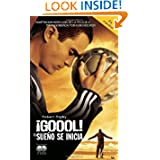 GOOOL!: El sueno se inicia... (Spanish Edition)