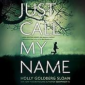 Just Call My Name | Holly Goldberg Sloan