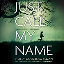 Just Call My Name Audiobook by Holly Goldberg Sloan Narrated by Laura Jennings