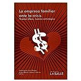 img - for La empresa familiar ante la crisis, nuevas ideas, nuevas estrategias book / textbook / text book