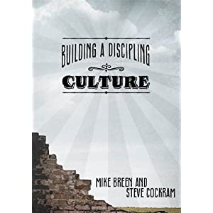 Building a Dicipling Culture