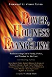 Power/Holiness/Evangelism: Rediscovering God's Purity, Power