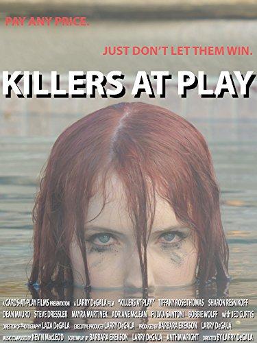 Killers at Play