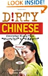 Dirty Chinese (Dirty Everyday Slang)