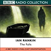 The Falls (Dramatized) | Ian Rankin