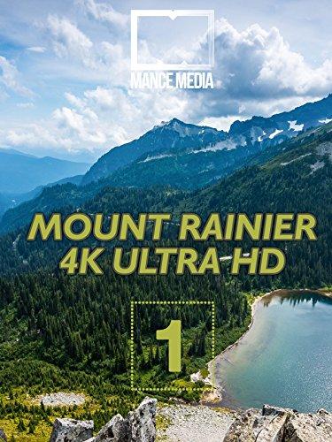 4K Mount Rainier National Park Part 1 [Ultra HD]