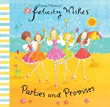 Emma Thomson Felicity Wishes Parties and Promises