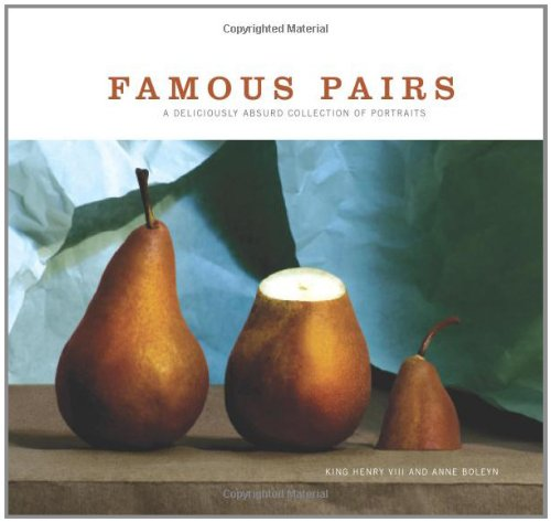 Famous Pairs: A Deliciously Absurd Collection of Portraits PDF