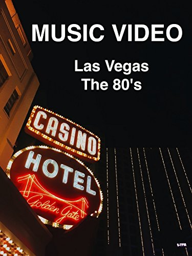 Las Vegas of the early 80's