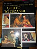 A Concise History of Painting, from Giotto to Cezanne (0195199421) by Levey, Michael