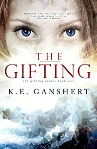The Gifting by K.E. Ganshert ebook deal