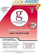 Sentence Correction GMAT Preparation Guide, 4th Edition (Manhattan GMAT Preparation Guide: Sentence Correction)
