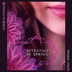 Betrayals in Spring Audiobook